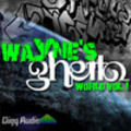 Thumbnail Wayne's Ghetto World Vol 1 - Acid/Wav